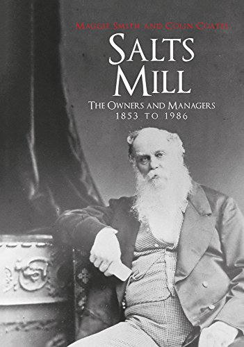 Salts Mill: The Owners and Managers 1853 to 1986