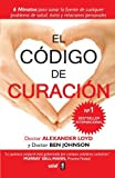 img - for El codigo de curacion (Spanish Edition) by Alexander Loyd (2014-10-30) book / textbook / text book