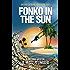Fonko in the Sun (Jake Fonko Book 4)