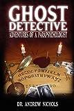 Ghost Detective, Andrew Nichols, 0983436908