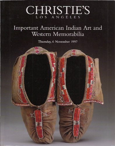 Important American Indian Art and Western Memorabilia : Thursday, 6 November