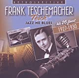 Teschemacher, Frank Jazz Me Blues Other Swing