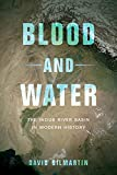 img - for Blood and Water: The Indus River Basin in Modern History book / textbook / text book