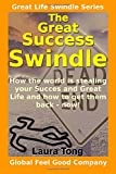 The Great Success Swindle, Laura Tong, 1500161942