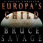 Europa's Child | Bruce Savage