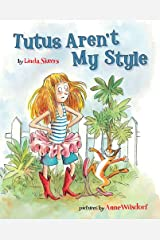 Tutus Aren't My Style Kindle Edition