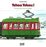 Tchou Tchou !