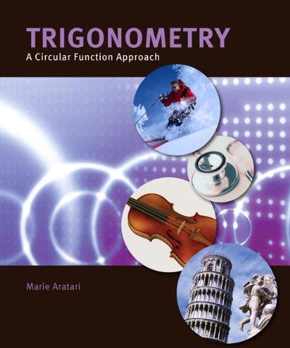 Trigonometry: A Circular Function Approach