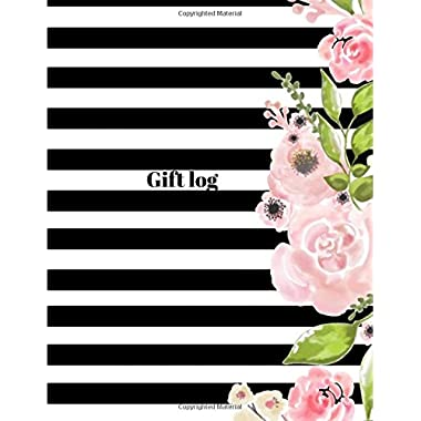 Gift Log: Present Receipt log, Organizer, Registry, Recorder Journal Notebook Record, Keepsake For All Occasions, Anniversary, Birthdays, Wedding, ... Paperback (Personal Organizers) (Volume 27)
