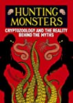 Hunting Monsters: Cryptozoology and t...