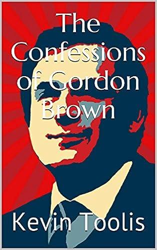 Download di ebook stealth di Amazon The Confessions of Gordon Brown PDF RTF DJVU B00LUTVRSY