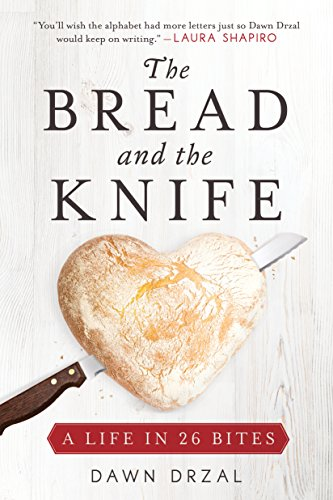 About Bread Knives - The Bread and the Knife: A Life in 26 Bites