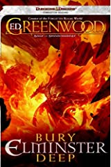 Bury Elminster Deep: The Sage of Shadowdale, Book II Kindle Edition