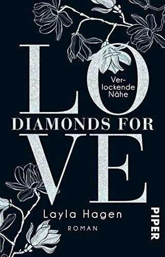 Diamonds For Love – Verlockende Nähe: Roman
