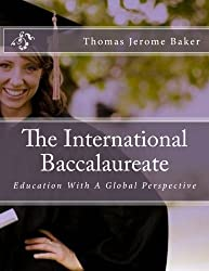 The International Baccalaureate: The International Baccalaureate Program