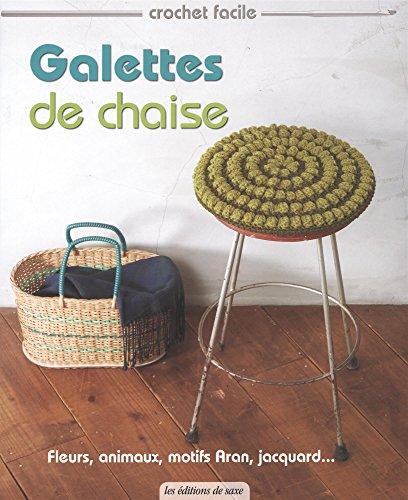 Galettes de chaises : Fleurs, animaux, motifs Aran, jacquard...