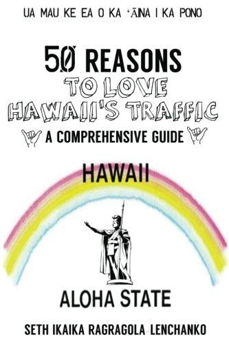 50 Reasons To Love Hawaii's Traffic pdf epub