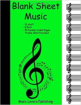 amazoncom blank sheet music 10 staves blank staves with treble clefs double sided paper 100 pages long 9781717919861 music lovers publishing books