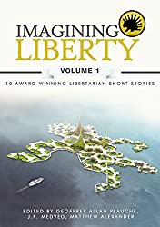 Imagining Liberty: Volume 1