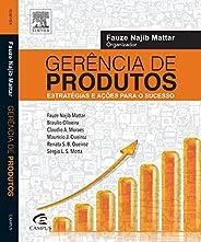 Gerência de produtos: Estratégias e Ações Para o Sucesso