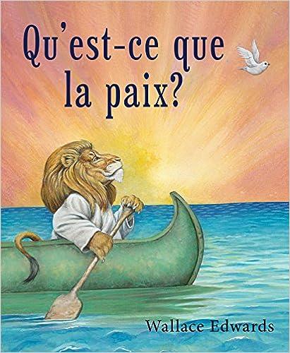 E-kirjat ilmaiseksi lataavat tulta Qu'est-Ce Que La Paix? (French Edition) PDF iBook 144314844X