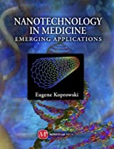 Nanotechnology in Medicine: Emerging Applications