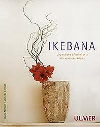 Ikebana: Japanische Blumenkunst für moderne Räume