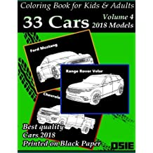 Coloring Book For Kids & Adults: Cars 2018: Supercars, Streetcars, Pickups, Trucks, Cars Coloring Book