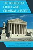 img - for The Rehnquist Court and Criminal Justice (2013-06-15) book / textbook / text book