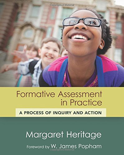 Formative Assessment in Practice: A Process of Inquiry and Action (Assessment, Accountability, & Achievement Series)