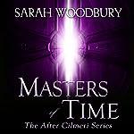 Masters of Time: After Cilmeri, Book 10 | Sarah Woodbury