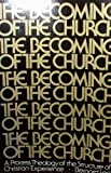 Becoming of the Church, Bernard Lee, 0809118165