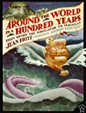 Around the World in a Hundred Years, Jean Fritz, 0698116380