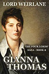 Lord Weirlane: Regency Romance Novellas (The Four Lords' Saga Book 2)