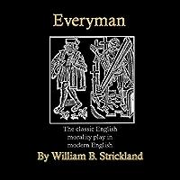 Everyman: A Modern English Version