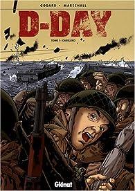 D-Day, Tome 1 : Overlord par Christian Godard