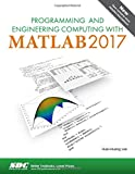 img - for Programming and Engineering Computing with MATLAB 2017 book / textbook / text book
