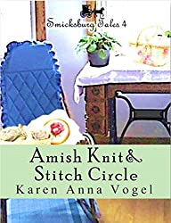 Amish Knit & Stitch Circle: Smicksburg Tales 4 (Complete Short Story Serial Episodes 1-8) (English Edition)
