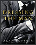 Dressing the Man: Mastering the Art of Permanent