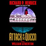 Attack on the Queen | Richard P. Henrick