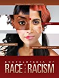 Encyclopedia of Race and Racism, , 0028661745