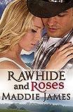 Rawhide & Roses: A Colorado Dreamin' Book