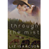 Through the Mist (Gold Valley Romance Book 3)
