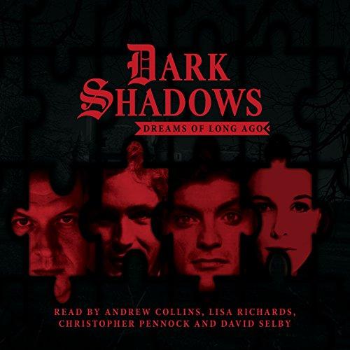 Dark Shadows: Dreams of Long Ago: No. 4