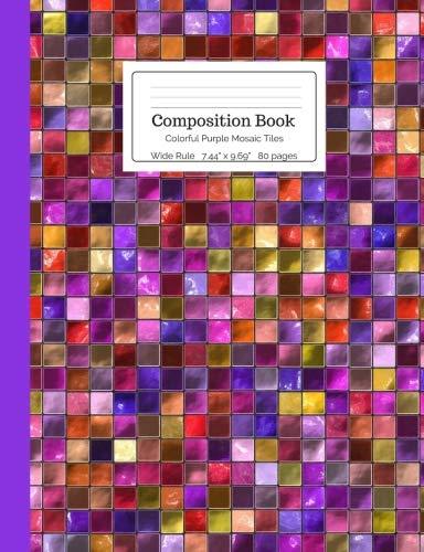 Composition Book Colorful Purple Mosaic Tiles Wide Rule: Bright Shiny Purple Blue Pink Yellow Amber Magenta Notebook for Kids, Teens, Middle, High School College Students, Teachers, Home School