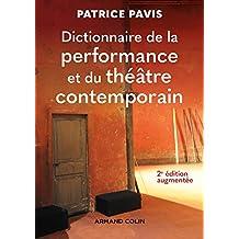 Dictionnaire de la performance et du théâtre contemporain - 2e éd. (Lettres) (French Edition)