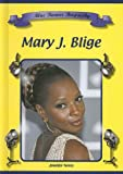 Mary J. Blige (Blue Banner Biographies)