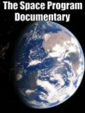 all about space - The Space Program: Documentary