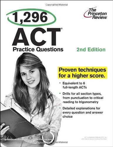 1,296 ACT Practice Questions, 2nd Edition (College Test Preparation)