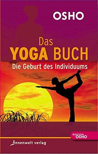 Das Yoga Buch 1: Die Geburt des Individuums: 9783936360554 ...